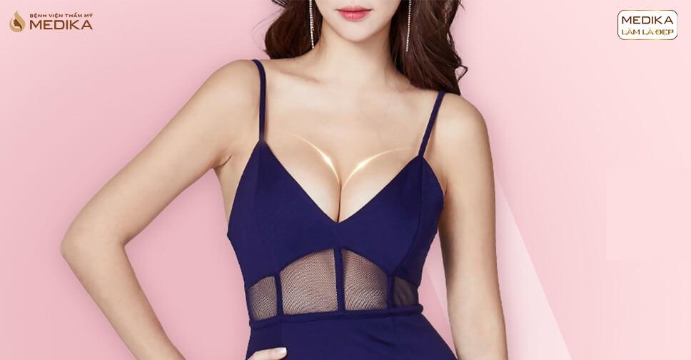 Phẫu thuật nâng vòng 1 đẹp giúp bạn tránh xa những điều gì? - Chuyên gia nâng ngực