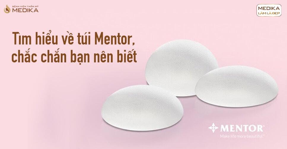 Túi Mentor - Túi nâng ngực Mentor - Túi độn Mentor - Túi ngực Mentor - Chuyên gia nâng ngực - Chuyengianangnguc.vn