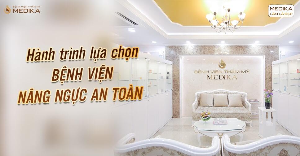 Lựa chọn phẫu thuật nâng ngực an toàn siêu kỹ của Thanh Hằng - Chuyengianangnguc.vn