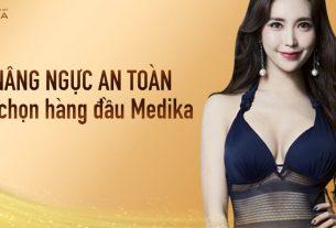 Phẫu thuật nâng ngực an toàn lựa chọn hàng đầu MEDIKA - Chuyengianangnguc.vn