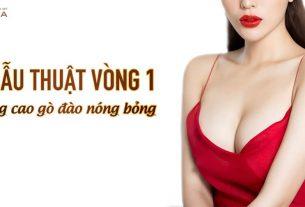 Phẫu thuật nâng ngực nâng cao gò đào nóng bỏng - Chuyên gia nâng ngực