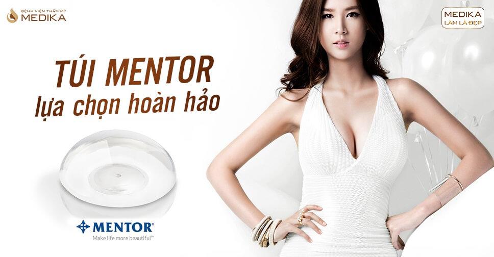 Túi Mentor sự lựa chọn hoàn hảo - Chuyên gia nâng ngực