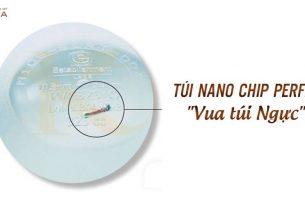 Túi Nano Chip Perfect vua túi ngực từ Chuyên gia nâng ngực?