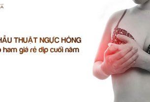 Ham giá rẻ nhiều chị em sập bẫy phẫu thuật ngực hỏng từ Chuyên gia nâng ngực