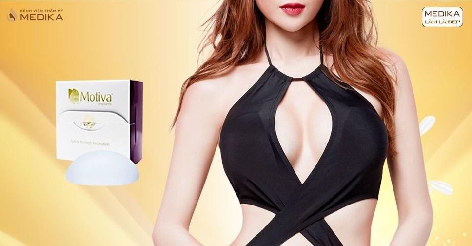 Độ ngực cùng túi Motiva từ Chuyên gia nâng ngực - Chuyengianangnguc.vn