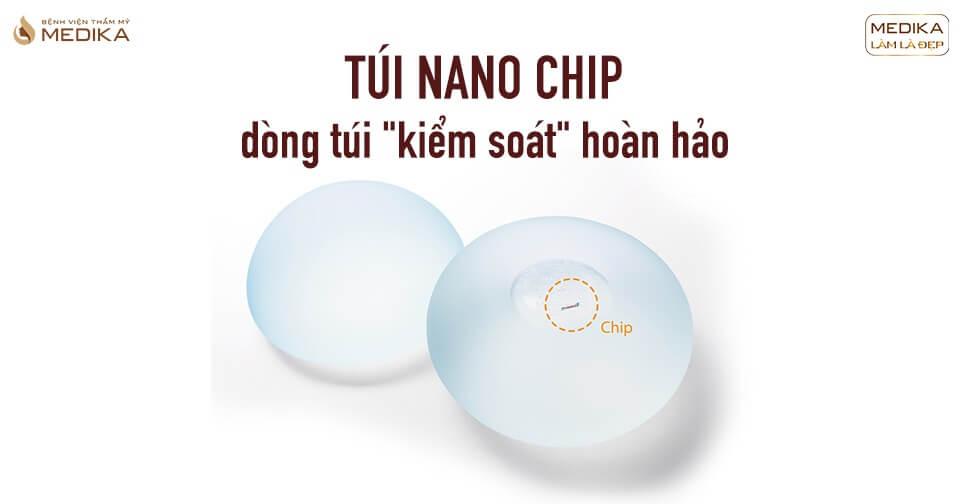 Túi Nano Chip có gì mà chị em yêu thích từ Chuyên gia nâng ngực?