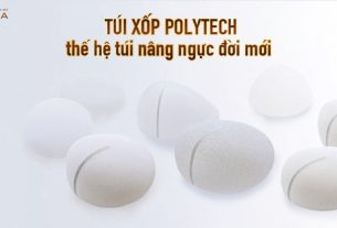 Túi xốp Polytech thế hệ túi ngực đời mới tại Bệnh viện thẩm mỹ MEDIKA
