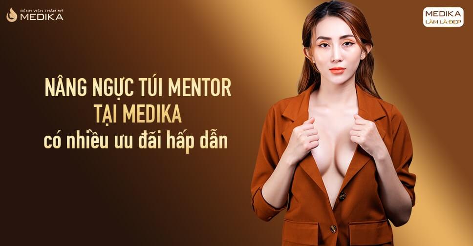 Nâng ngực đẹp cùng túi Mentor ở Chuyengianangnguc.vn